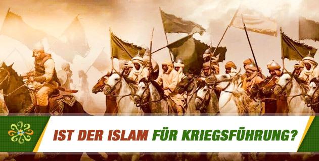Ist der Islam für Kriegsführung?